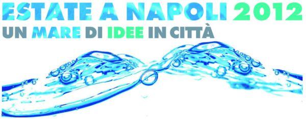 Estate a Napoli 2012 - Un mare di idee in città