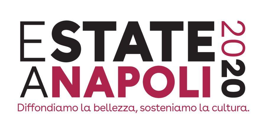 Estate a Napoli 2020 - Sosteniamo la cultura. Diffondiamo la bellezza