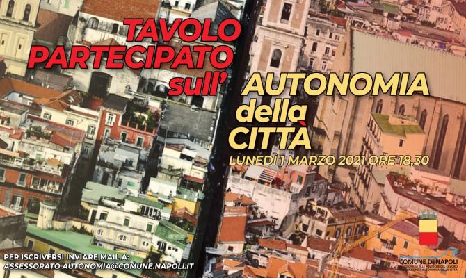 Tavolo di discussione partecipata sull'Autonomia della città e sulle tematiche legate alla spesa pubblica nel Mezzogiorno