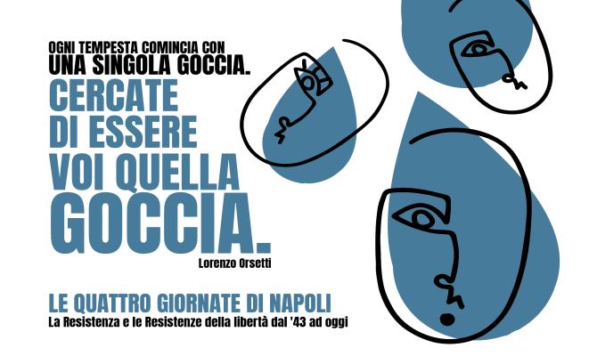 Le Quattro Giornate di Napoli. La Resistenza e le Resistenze della libertà dal '43 ad oggi