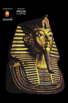Tutankhamon. Viaggio verso l'eternità