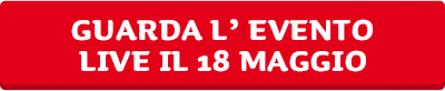 guarda l'evento live il 18 maggio