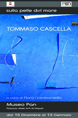 """Tommaso Cascella """"Sulla pelle del mare"""""""