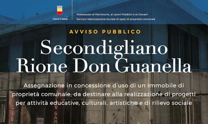 Avviso pubblico Secondigliano, Rione Don Guanella