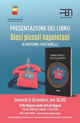 """Presentazione del libro """"Dieci piccoli napoletani"""" di Antonio Vastarelli"""