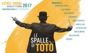 Estate a Napoli 2017 - Le Spalle di Totò