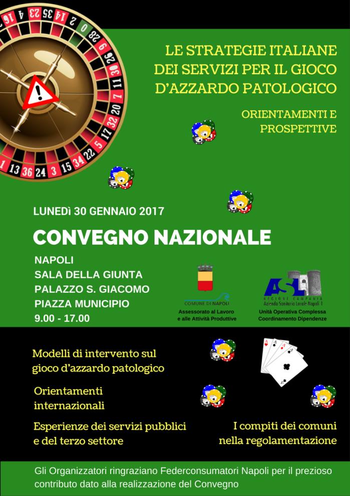 """Convegno Nazionale """"Le strategie italiane dei servizi per il Gioco d'Azzardo Patologico: orientamenti e prospettive"""""""