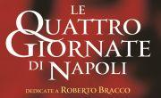 74°Anniversario delle Quattro Giornate di Napoli - Dedicate a Roberto Bracco