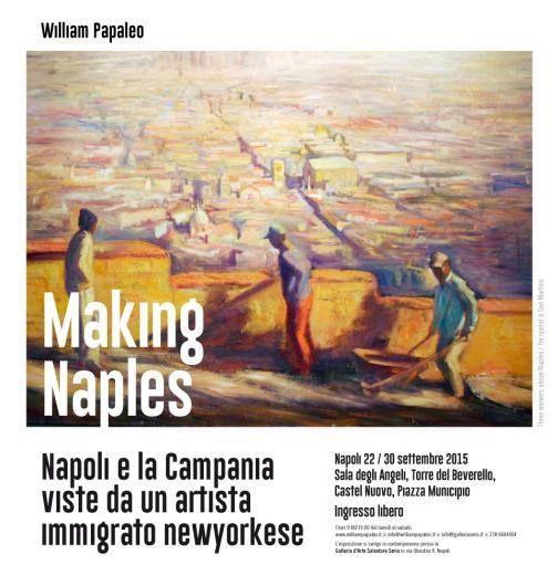 Making Naples - Napoli e la Campania viste da un artista immigrato newyorkese