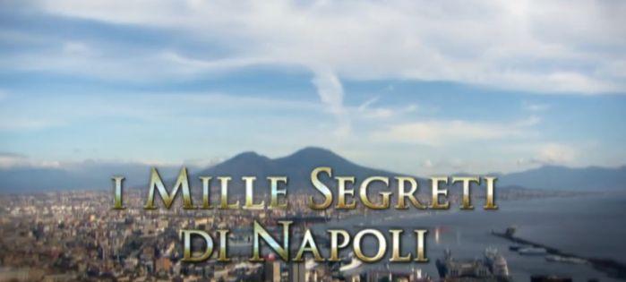 Ulisse: il piacere della scoperta - I mille segreti di Napoli