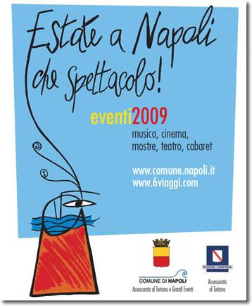 logo estate a napoli 2009. è leggibile il testo estate a napoli che spettacolo, eventi2009, musica, cinema, mostre, teatro, cabaret, www.comune.napoli.it, www.6viaggi.com