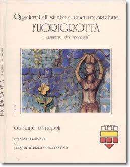 """copertina del volume: """"Fuorigrotta  - il quartiere dei """"mondiali"""""""