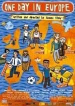 "locandina del film ""One day in Europe"""