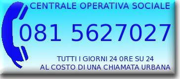 Numero telefonico Centrale Operativa Sociale 081/5627027