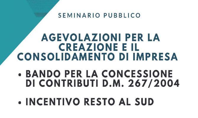 Seminario Pubblico su agevolazioni per la creazione e il consolidamento di impresa