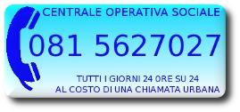 Centrale operativa sociale: 0815627027
