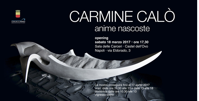 """Castel dell'Ovo - Le """"Anime Nascoste"""" di Carmine Calò"""