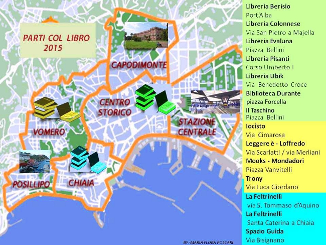 Cartina Turistica Napoli Centro.Comune Di Napoli Parti Con Il Libro Ii Edizione Giovedi 30 Luglio Apertura Straordinaria E Prolungata Delle Librerie